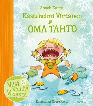 Anneli Kanto - Kastehelmi Virtanen ja oma tahto