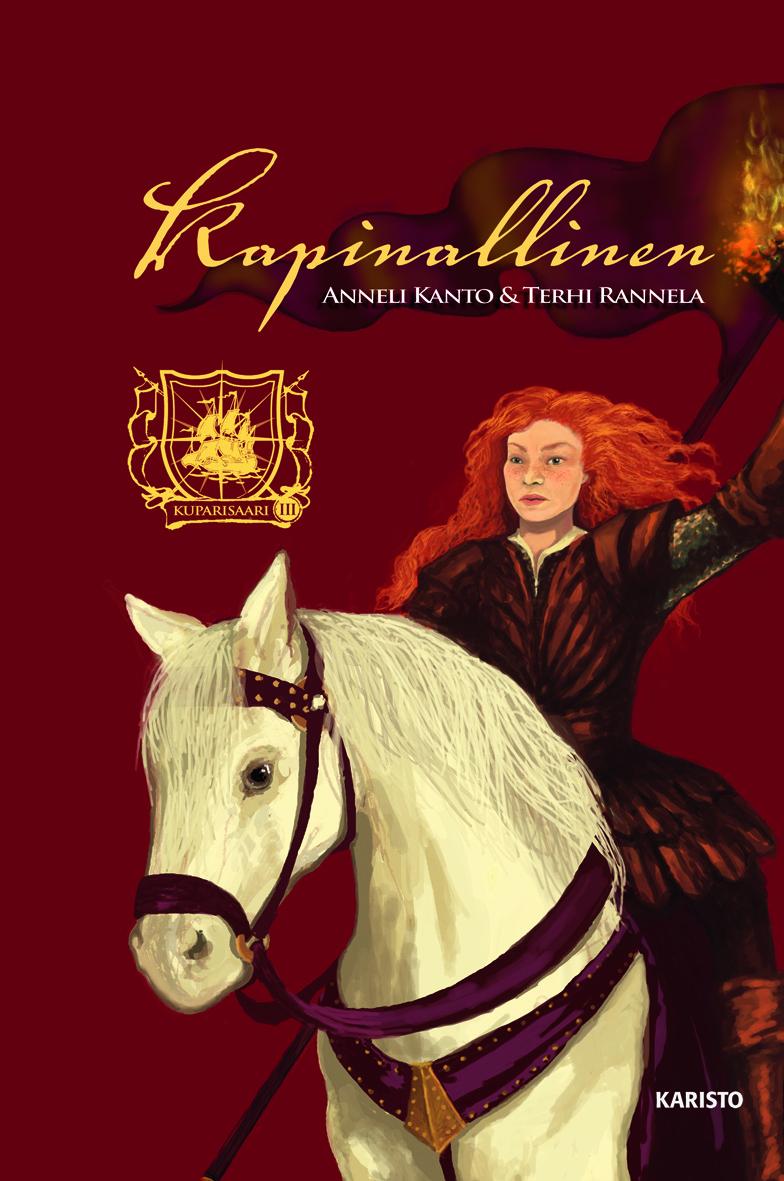 Anneli Kanto ja Terhi Rannela - Kuparisaari: Kapinallinen