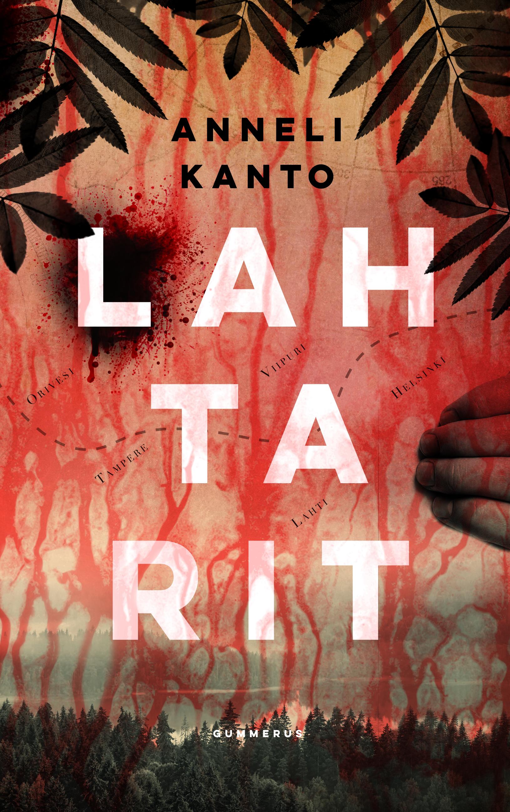 Anneli Kanto - Lahtarit, 2017 Gummerus