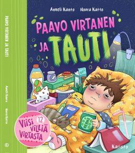 Paavo Virtanen ja tauti - Anneli Kanto ja Noora Katto - lukukirja lapsille