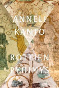 Anneli Kanto - Rottien pyhimys